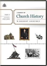 A Survey of Church History: Part 6 DVD