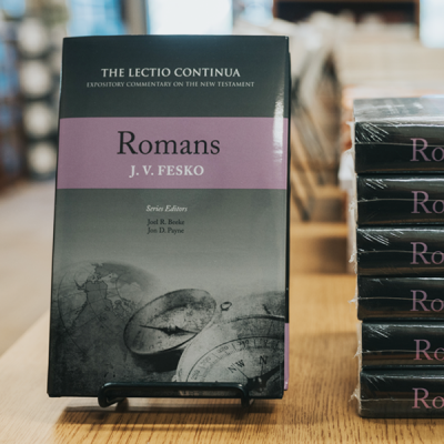 "Fesko's ""Romans"" in the Lectio Continua Commentary Series"
